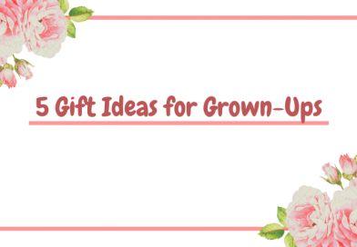 5 Gift Ideas for Grown-Ups